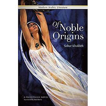 D'origine Noble: Un roman palestinien
