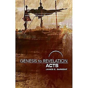 Genèse à l'Apocalypse: livre Participant des actes: une Exploration complète de verset par verset de la Bible