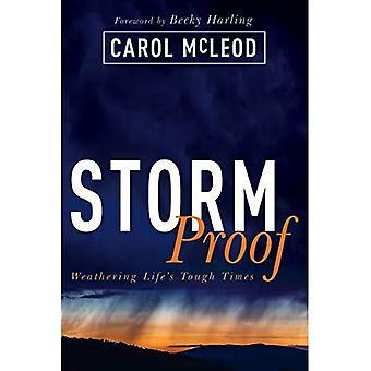 Stormproof: Vittring livets hårda tider
