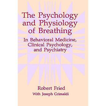 علم النفس وفسيولوجيا التنفس السلوكية الطب السريري في علم النفس والطب النفسي بروبرت & مقلي