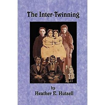 InterTwinning mennessä Hutsell & Heather