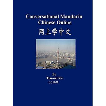 Conversational Mandarin Chinese Online Simplified Character Version by Xie & Tianwei