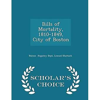 Projets de loi de mortalité 18101849 ville de Boston Scholars Choice édition de registre Dept & Lemuel Shattuck & Boston