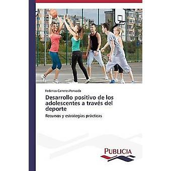 Desarrollo positivo de los adolescentes en travs del deporte av Carreres Ponsoda Federico