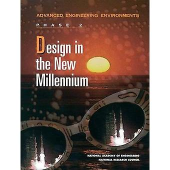 Design in the New Millennium - Advanced Engineering Environments - Phas