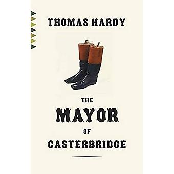 The Mayor of Casterbridge by Thomas Hardy - 9780345804013 Book