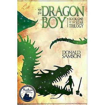 The Dragon Boy by Donald Samson - Adam Agee - 9781888365849 Book