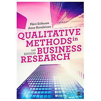 Qualitative Methods in Business Research by Eriksson & Paivi