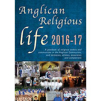 Anglican religiösa liv-en årsbok av religiösa ordnar och Communiti