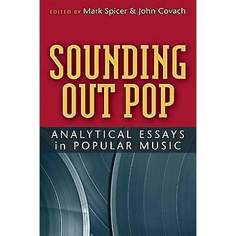 Sounding Out Pop - Analytical Essays in Popular Music by Mark Spicer -