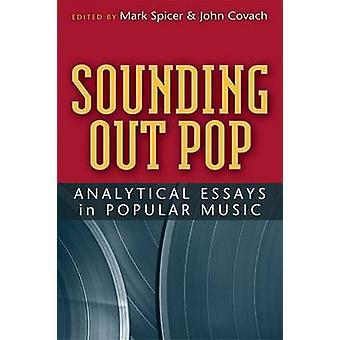 Sounding Out Pop-Analytische Essays in Popular Music von Mark Spicer-