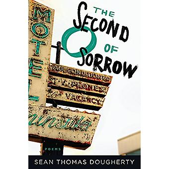 The Second O of Sorrow by Sean Thomas Dougherty - 9781942683551 Book