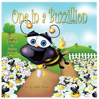 One in a Buzzillion by Schreiber & Hannah