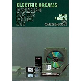 Electric Dreams: Designing for the Digital Age (V&A Contemporary)