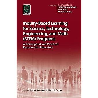 InquiryBased Learning for Science Technology Engineering by Patrick Blessinger