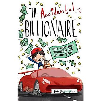 Accidental Billionaire by Tom McLaughlin