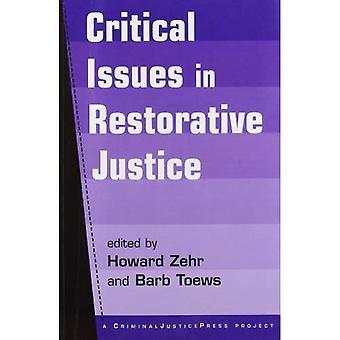 Critical Issues in Restorative Justice