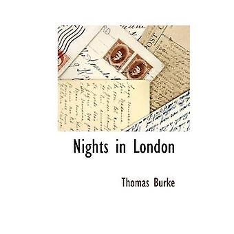 Nights in London by Burke & Thomas