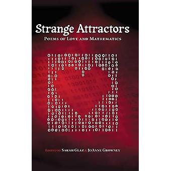 Strange Attractors  Poems of Love and Mathematics by Glaz & Sarah