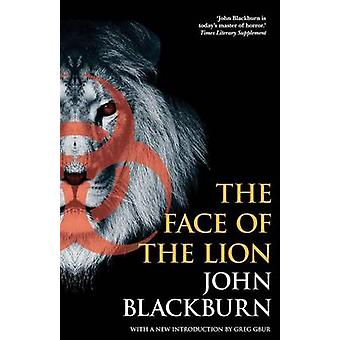 The Face of the Lion by Blackburn & John