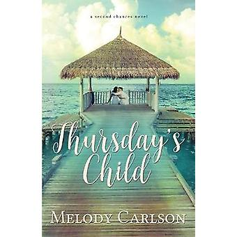 Thursdays Child by Carlson & Melody