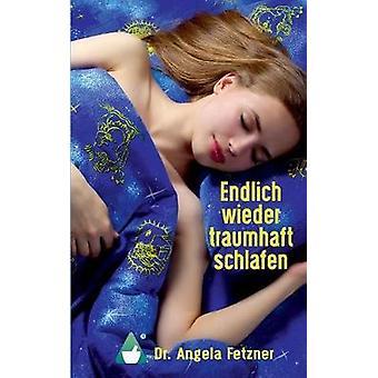 Endlich wieder traumhaft schlafenSchlafstrungen erfolgreich berwinden by Fetzner & Angela