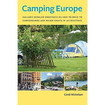 Camping Eurooppa Mickelsen & Carol