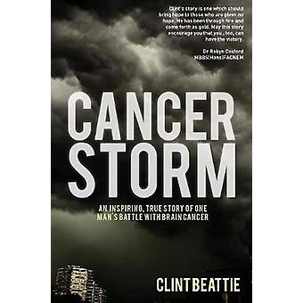Cancer Storm by Beattie & Clint
