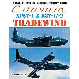 Convair XP5Y1  R3Y12 Tradewind by Ginter & Steve