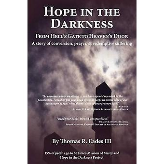 Hope in the Darkness by Eades III & Thomas R.