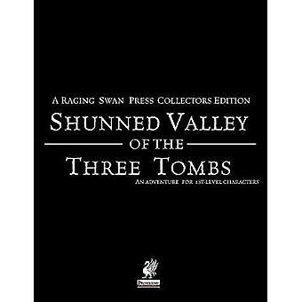 Raging Swans Shunned Valley of the Three Tombs by Broadhurst & Creighton