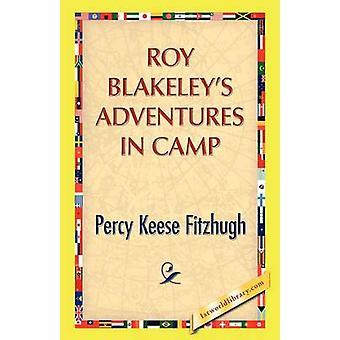 Roy Blakeleys Adventures in Camp by Fitzhugh & Percy K.