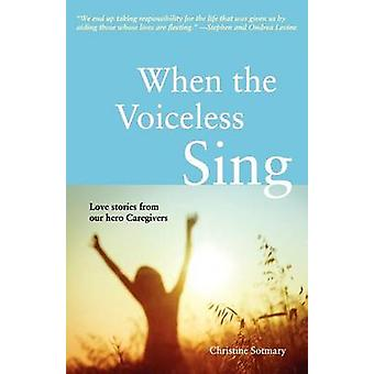 When the Voiceless Sing by Sotmary & Christine