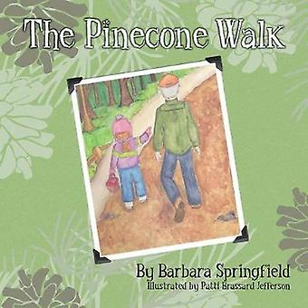 The Pinecone Walk by Springfield & Barbara
