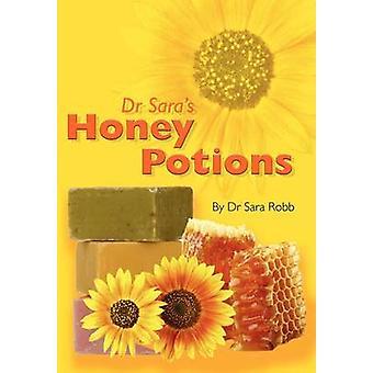 Dr Saras Honey Potions by Robb & Sara