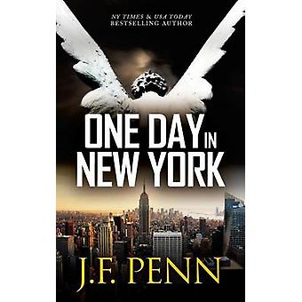 One Day in New York by Penn & J. F.
