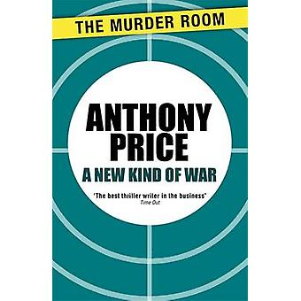 A New Kind of War by Price & Anthony