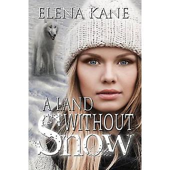 A Land Without Snow by Kane & Elena