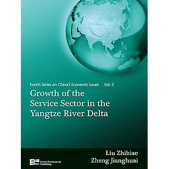 Growth of the Service Sector in the Yangtze River Delta by Zhibiao & Liu