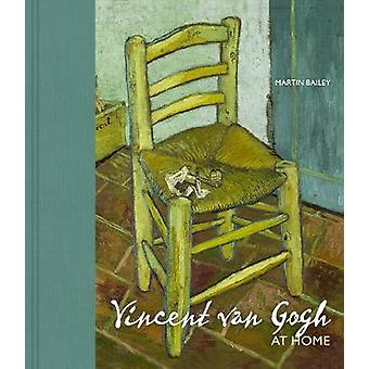 Living with Vincent van Gogh - The homes and landscapes that shaped th