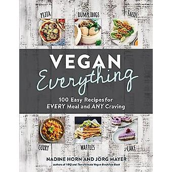 Vegan Everything by Nadine Horn - 9781615195886 Book