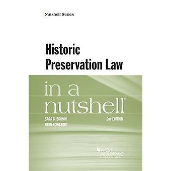 Historic Preservation Law in a Nutshell by Sara Bronin - 978164020156