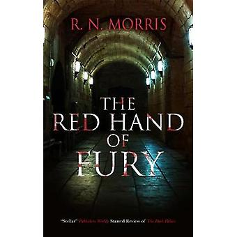 The Red Hand of Fury by R.N. Morris - 9781847519085 Book