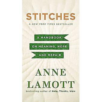 Stitches: A Handbook on Meaning, Hope, and Repair