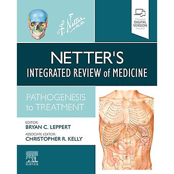 Netters integrerad översyn av medicin av J Bryan Leppert