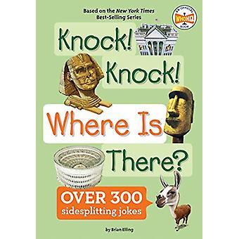 Klopfen! Klopfen! Wo gibt es? von Brian Elling - 9781524792084 Buch