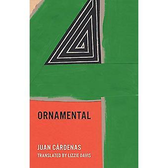 Ornamental by Juan Cardenas - 9781566895804 Book