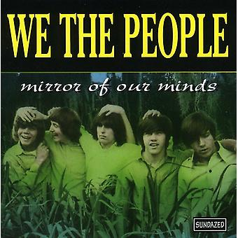 We the People - Mirror of Our Minds [CD] USA import