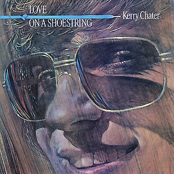 Kerry Chater - Love on a Shoestring [CD] USA import