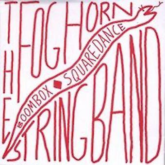 Foghorn Stringband - Boombox Squaredance [CD] USA import
